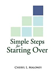 Simple Steps for Starting Over (Simple Steps... Real Change)