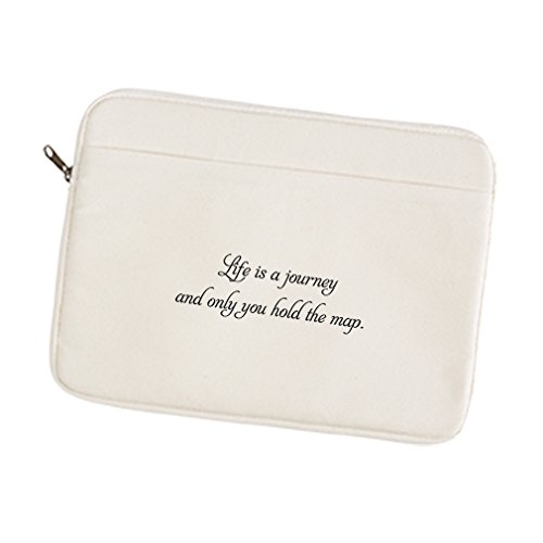 Canvas Laptop/Tablet Sleeve Case Life Is A Journey & Only You Hold The Map 15