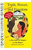 img - for Truth, Power, And Freedom (Story Keeper Series) book / textbook / text book