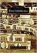 Smithsburg (Images of America (Arcadia Publishing))