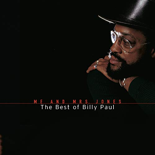 Me And Mrs. Jones: The Best Of Billy Paul (Best Detroit Techno Albums)