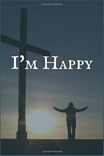 I'm Happy: A Thyroid Cancer Treatment Overcomers and Survivors Prompt Lined Writing Notebook for Healing
