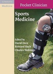 Sports Medicine (Cambridge Pocket Clinicians) (2008-08-04)