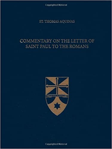 commentary on the letter of saint paul to the romans latin english edition 1st edition