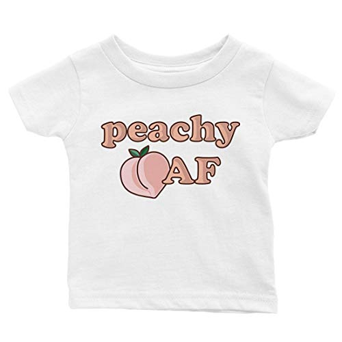 365 Printing Peachy AF Funny Saying Baby Graphic Shirt Gift Cute Infant Tee Gift (12M Shirt) White