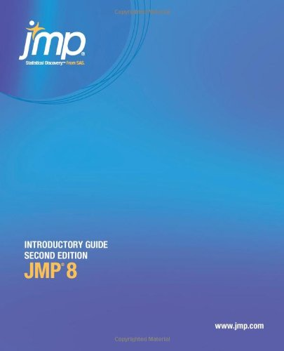 JMP 8 Introductory Guide, 2nd Edition by SAS Institute , SAS Publishing, Publisher : SAS Publishing