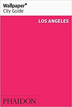 Book Wallpaper* City Guide Los Angeles (Wallpaper City Guides) (2012-01-02)