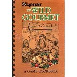 img - for Lyman's Wild Gourmet book / textbook / text book