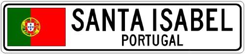 santa-isabel-portugal-portugal-flag-city-sign-4x18-quality-aluminum-sign