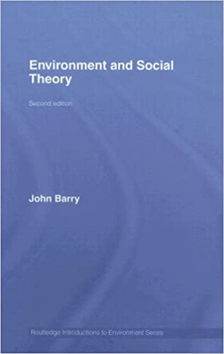 Kostenloser Online-Bücher-Download Environment and Social Theory (Routledge Introductions to Environment: Environment and Society Texts) 0415376173 PDF