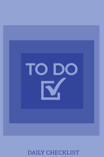 To Do Daily Checklist: Journal, Daily Check Box List with Priorities and Notes