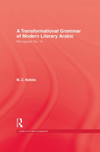 Download Transformational Grammar Of Modern Literary Arabic (Library of Arabic Linguistics Series) Pdf