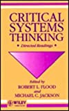 Critical Systems Thinking : Directed Readings, , 0471930989