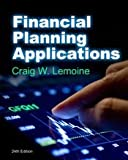 Financial Planning Applications, Twenty-Fourth Edition, Lemoine, Craig W., 1582931151