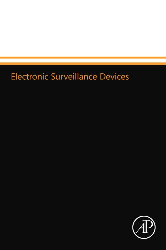 Electronic Surveillance Devices, Second Edition (Electronic Surveillance)