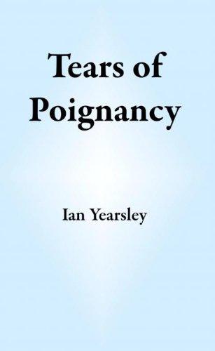 Tears of Poignancy