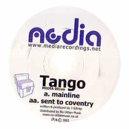 Tango / Mainline / Sent To Coventry -
