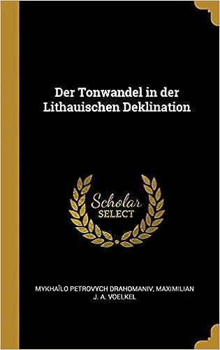 Der Tonwandel In Der Lithauischen Deklination German Edition