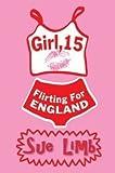 Girl, 15. Flirting for England