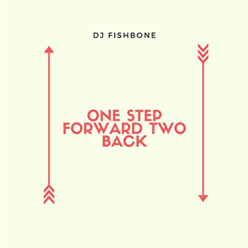 One step forward two back (Re release)
