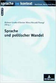 Sprache und politischer Wandel (Sprache im Kontext) (German Edition)