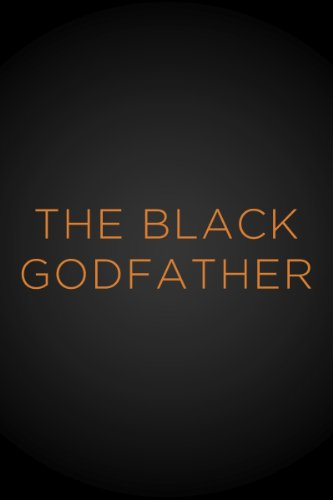 The Black Godfather -