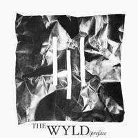 Preface (2012) (Album) by The Wyld