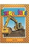 Excavators (Big Yellow Machines)