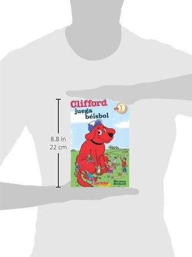 Lector de Scholastic Nivel 1: Clifford juega béisbol: (Spanish language edition of Scholastic Reader Level 1: Clifford Makes the Team) (Spanish Edition) by Scholastic en Espanol