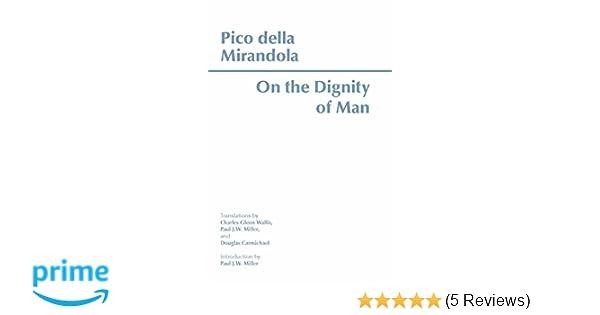 On the Dignity of Man (Hackett Classics): Giovanni Pico della ...