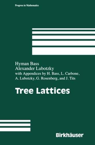 Tree Lattices (Progress in Mathematics) ()