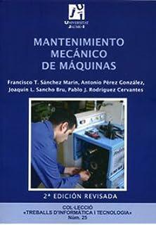 Mantenimiento mecánico de máquinas (Treballs dInformàtica i Tecnologia)