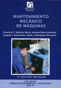 Mantenimiento mecánico de máquinas (Spanish Edition)