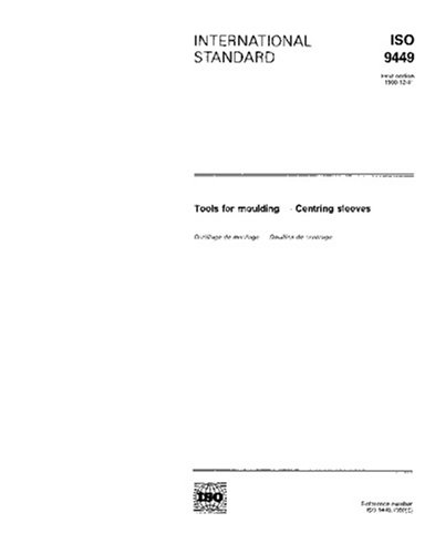 ISO 9449:1990, Tools for moulding - Centring sleeves