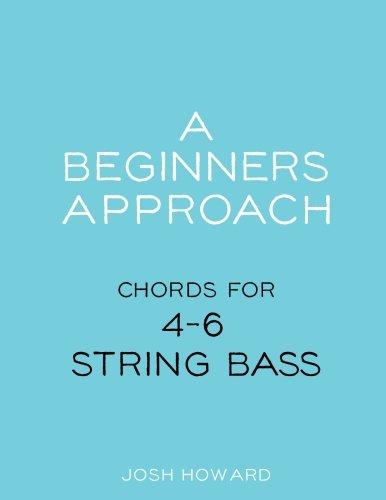 - A Beginners Approach: Chords for 4/5/6 string bass guitar