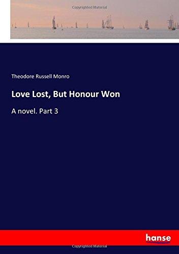 Love Lost, But Honour Won: A novel. Part 3 ebook