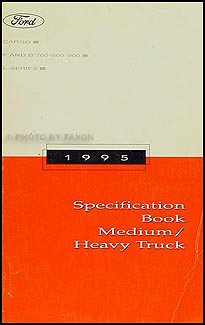 1995 Ford Medium and Heavy Duty Truck Service Specifications Book