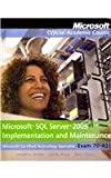 Microsoft SQL Server 2005 Implementation and Maintenance Set : Exam 70-431, Jorden, Joseph L. and Weyn, Dandy, 0470874910