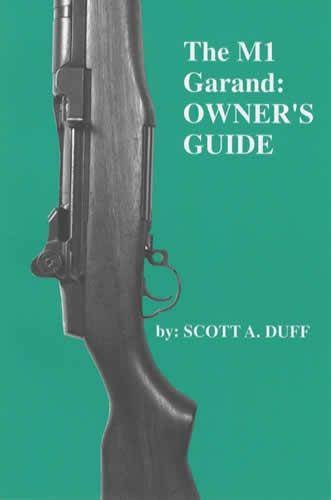 The M1 Garand Owner