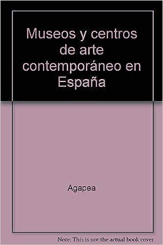 Museos y centros de arte contemporáneo en España: Amazon.es: Libros