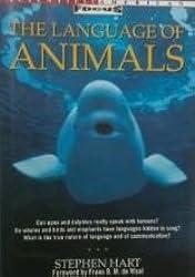The Language of Animals (Scientific American Focus Book)