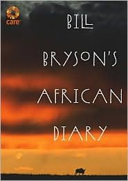 Bill Bryson's African Diary 1st (first) edition Text Only