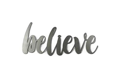 Believe Small Size Raw Steel Unpainted Word Art