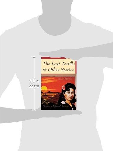 The Last Tortilla   Other Stories  Sergio Troncoso  9780816519613   Amazon.com  Books aa32e127bb