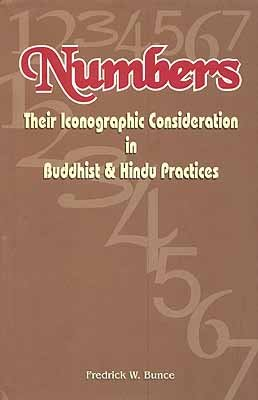 Numbers: Their Iconographic Consideration in Buddhist and Hindu Practices