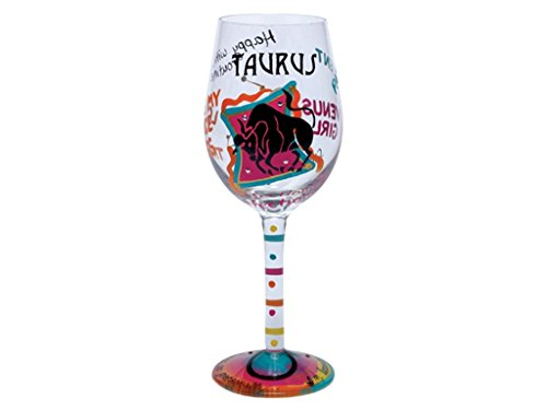 Lolita Love My Wine Glass, Taurus