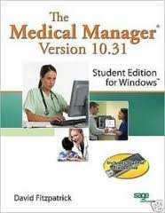 The Medical Manager Student Edition, Version 10.31 10th (tenth) edition PDF