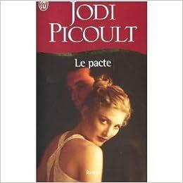 Znalezione obrazy dla zapytania le pacte picoult livre