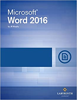 microsoft word 2016 level 1 printed textbook with ebook jill