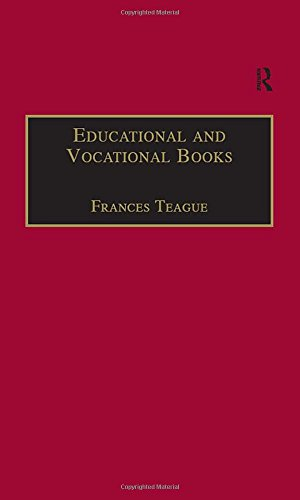 Educational and Vocational Books: Printed Writings 16411700: Series II, Part One, Volume 5 (The Early Modern Englishwoman: A Facsimile Library of ... Writings, 16411700: Series II, Part One)